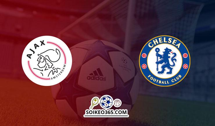 Soi kèo Ajax Amsterdam vs Chelsea