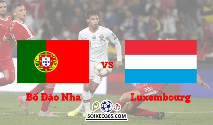 Kèo Bồ Đào Nha vs Luxembourg