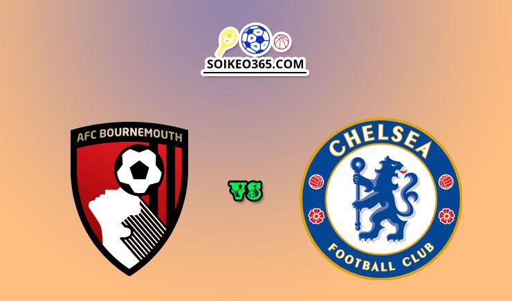 Nhận định Bournemouth vs Chelsea