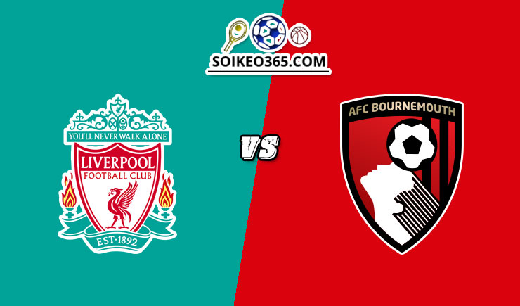 Soi kèo Liverpool vs Bournemouth