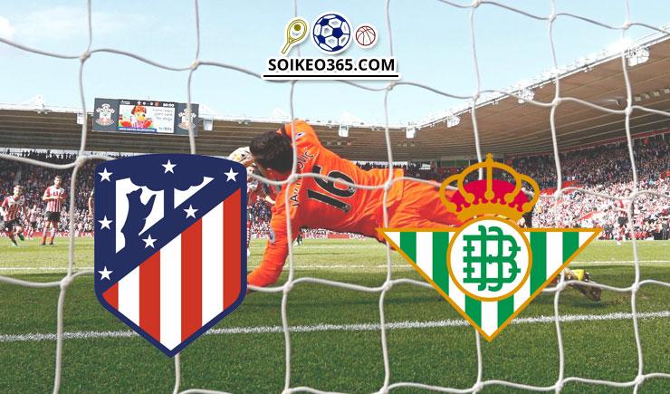 Soi kèo Atletico Madrid vs Real Betis