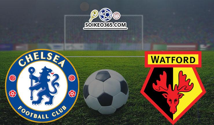 Soi kèo Chelsea vs Watford