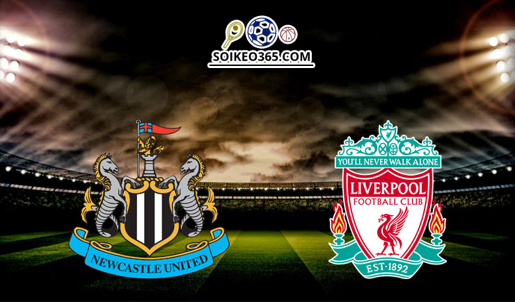 Soi kèo Newcastle United vs Liverpoo
