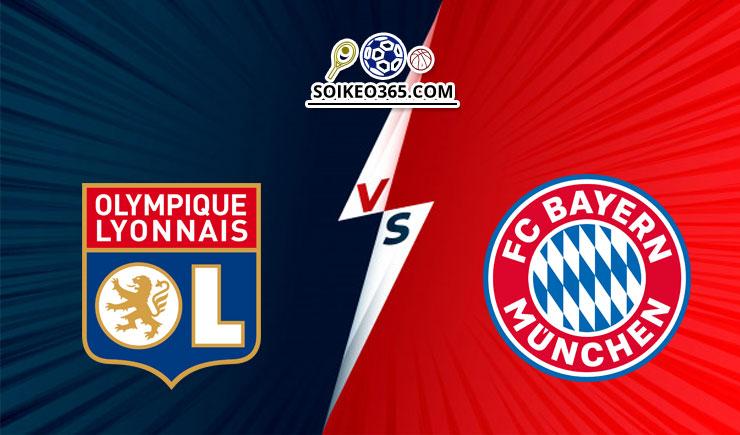 Nhận định Lyon vs Bayern Munich