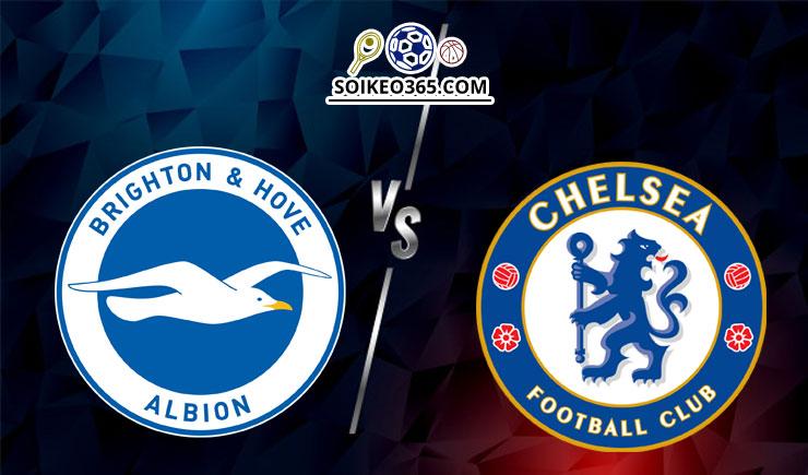 Soi kèo Brighton Hove vs Chelsea