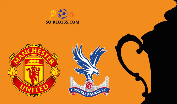 Soi kèo Man United vs Crystal Palace