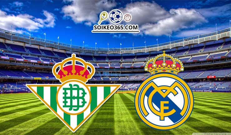 Soi kèo Real Betis vs Real Madrid