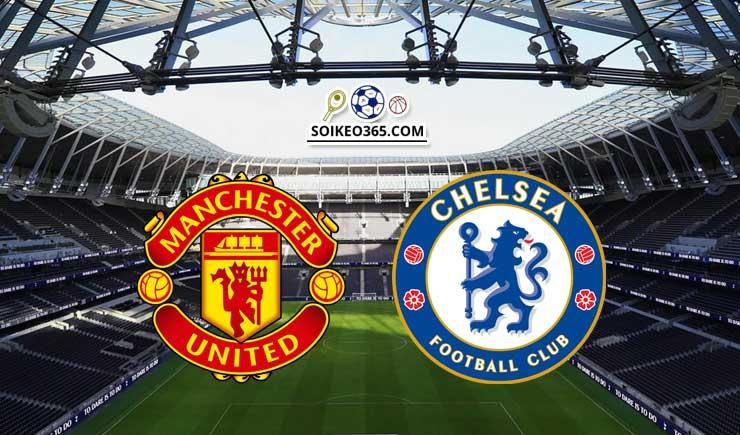 Soi kèo Manchester United vs Chelsea