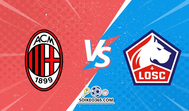 Soi kèo AC Milan vs Lille