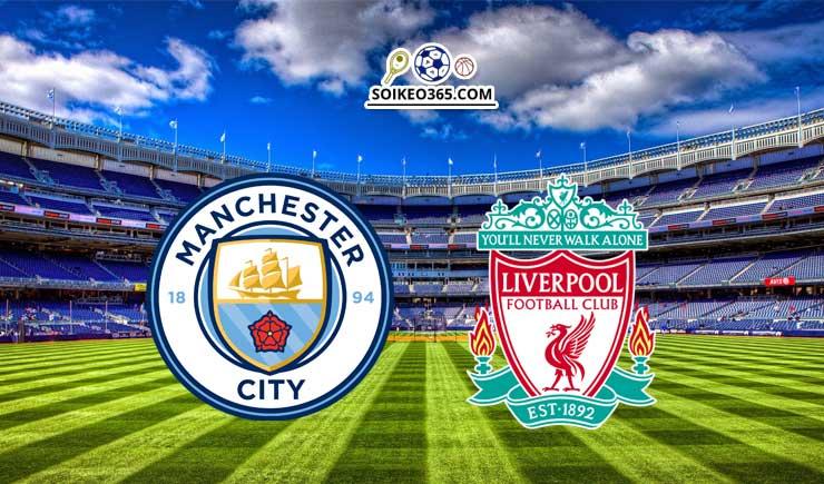 Soi kèo Man City vs Liverpool