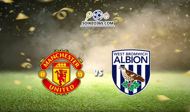 Soi kèo Man United vs West Brom