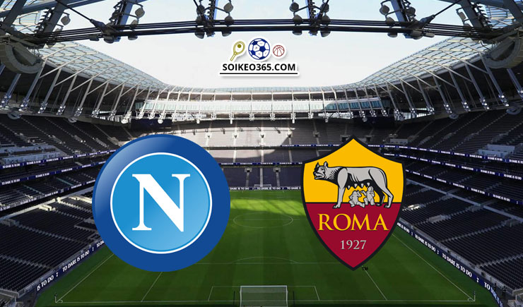 Soi kèo Napoli vs AS Roma