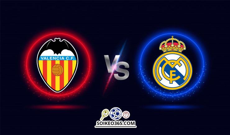 Soi kèo Valencia vs Real Madrid