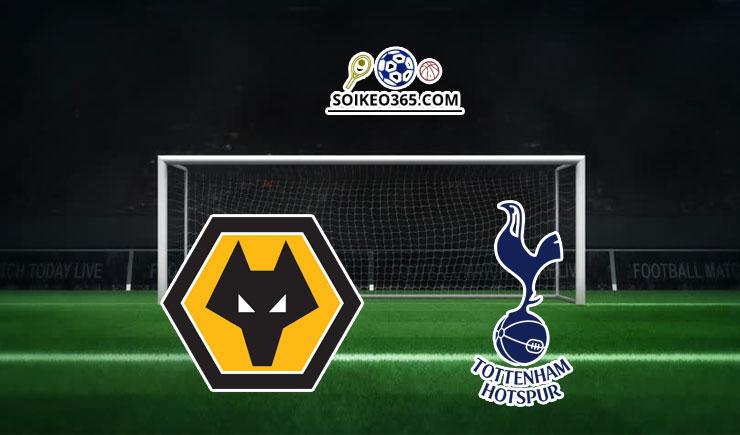 Nhận định Wolverhampton vs Tottenham