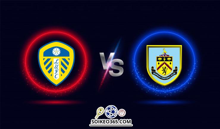 Soi kèo Leeds United vs Burnley
