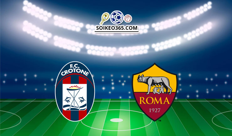 Soi kèo Crotone vs AS Roma