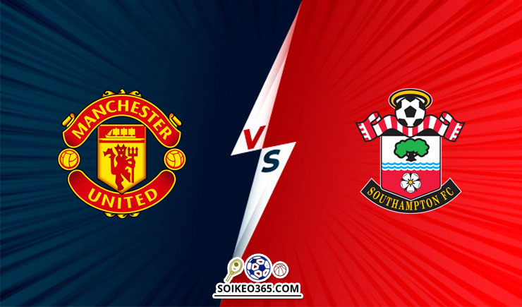 Soi kèo Man United vs Southampton