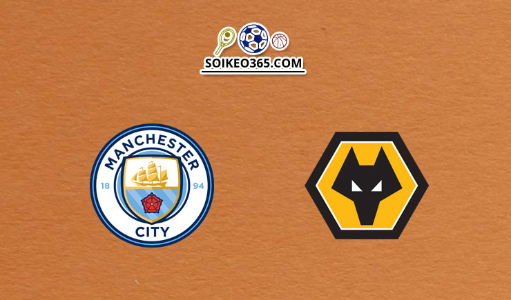 Soi kèo Man City vs Wolves