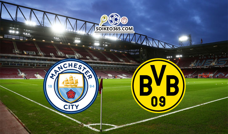 Soi kèo Man City vs Borussia Dortmund