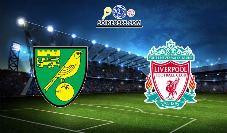 Soi kèo tỷ số trận Norwich City vs Liverpool, 23h30 – 14/08/2021